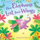 How Elephants Lost Their Wings - Book
