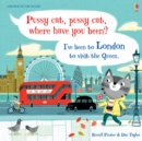 Pussy Cat, Pussy Cat, Where Have You Been? I've Been to London to Visit the Queen - Book