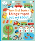 Very First Book of Things to Spot: Out and About - Book