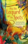 How the Leopard Got His Spots - Book