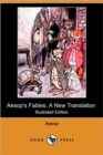Aesop's Fables : A New Translation (Illustrated Edition) (Dodo Press) - Book