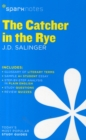 The Catcher in the Rye SparkNotes Literature Guide - Book