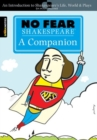 No Fear Shakespeare: A Companion (No Fear Shakespeare) - Book