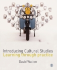 Introducing Cultural Studies : Learning through Practice - Book