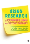 Using Research in Counselling and Psychotherapy - Book