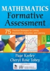 Mathematics Formative Assessment, Volume 1 : 75 Practical Strategies for Linking Assessment, Instruction, and Learning - Book