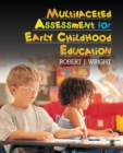 Multifaceted Assessment for Early Childhood Education - Book