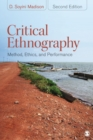 Critical Ethnography : Method, Ethics, and Performance - Book