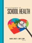 Encyclopedia of School Health - Book