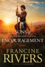 Sons of Encouragement : Five Stories of Faithful Men Who Changed Eternity - Book