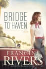 Bridge to Haven - Book