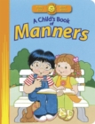 A Child's Book of Manners - Book