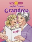 I'm Glad I'm Your Grandma - Book