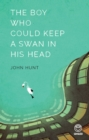 The Boy Who Could Keep A Swan in His Head - eBook