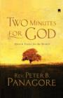Two Minutes for God : Quick Fixes for the Spirit - Book