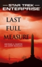 Star Trek: Enterprise: Last Full Measure - eBook