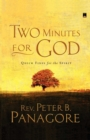 Two Minutes for God : Quick Fixes for the Spirit - eBook