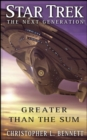 Star Trek: The Next Generation: Greater than the Sum - eBook