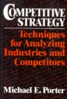Competitive Strategy : Techniques for Analyzing Industries and Competitors - eBook