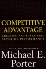 Competitive Advantage : Creating and Sustaining Superior Performance - eBook