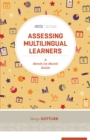 Assessing Multilingual Learners : A Month-by-Month Guide (ASCD Arias) - eBook