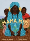Mama Miti : Wangari Maathai and the Trees of Kenya - Book
