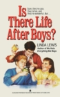 Is There Life After Boys? - Book