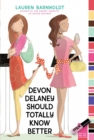 Devon Delaney Should Totally Know Better - eBook