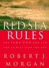 The Red Sea Rules : 10 God-Given Strategies for Difficult Times - eBook