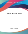 Bricks Without Straw - Book