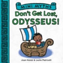 Mini Myths: Don't Get Lost, Odysseus! - Book