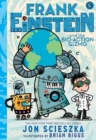 Frank Einstein and the Bio-Action Gizmo (Frank Einstein Series #5) - Book
