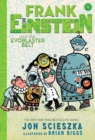 Frank Einstein and the Evoblaster Belt (Frank Einstein series #4) : Book Four - Book
