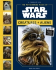 Moviemaking Magic of Star Wars: : Creatures & Aliens - Book