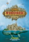 Wonderbook (Revised and Expanded) : The Illustrated Guide to Creating Imaginative Fiction - Book