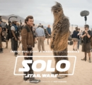 Industrial Light & Magic Presents: Making Solo: A Star Wars Story - Book