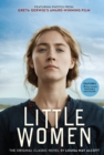 Little Women : The Original Classic Novel Featuring Photos from the Film! - Book