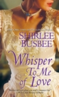 Whisper To Me of Love - eBook