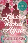 London's Wicked Affair - eBook
