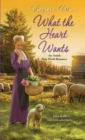 What the Heart Wants - eBook