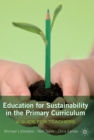 Education for Sustainability in the Primary Curriculum: A guide for teachers - Book