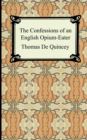 The Confessions of an English Opium-Eater - Book