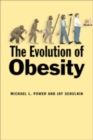 The Evolution of Obesity - Book