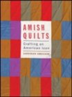 Amish Quilts : Crafting an American Icon - Book