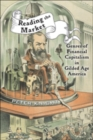 Reading the Market : Genres of Financial Capitalism in Gilded Age America - Book