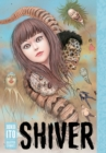 Shiver: Junji Ito Selected Stories - Book