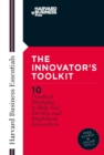 Innovator's Toolkit : 10 Practical Strategies to Help You Develop and Implement Innovation - eBook