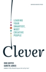 Clever : Leading Your Smartest, Most Creative People - eBook