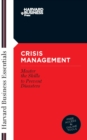 Crisis Management : Master the Skills to Prevent Disasters - eBook