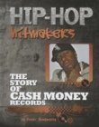 The Story of Cash Money Records - Book